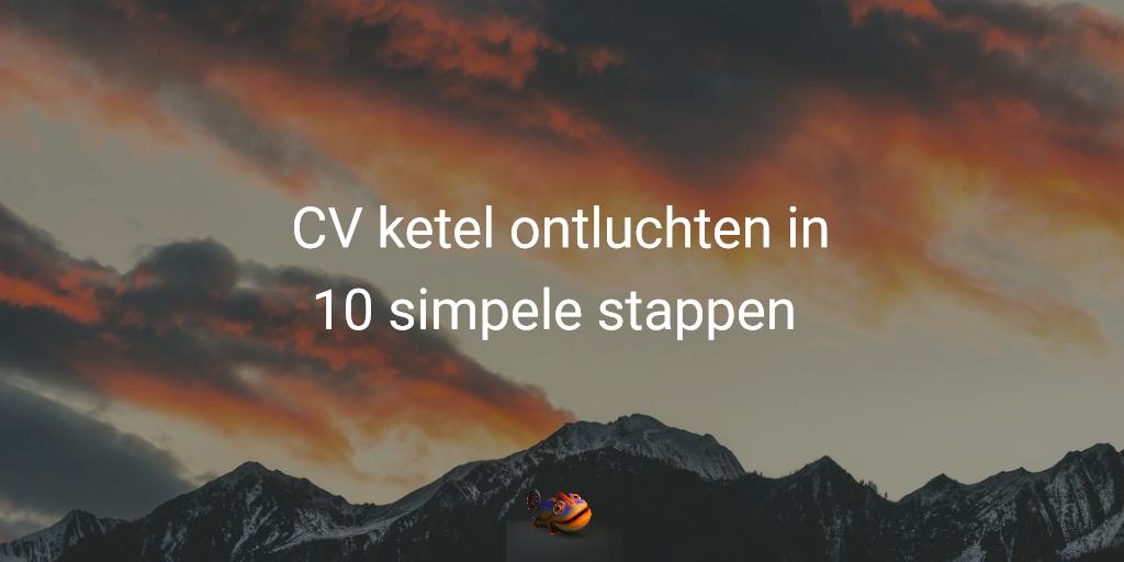 CV ketel ontluchten in 10 simpele stappen