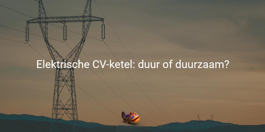 elektrische-cv-ketel-de-toekomst/